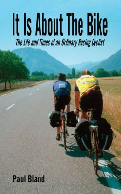 It Is About the Bike, Paul Bland