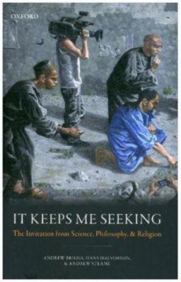 It Keeps Me Seeking, Andrew Briggs, Hans Halvorson, Andrew Steane