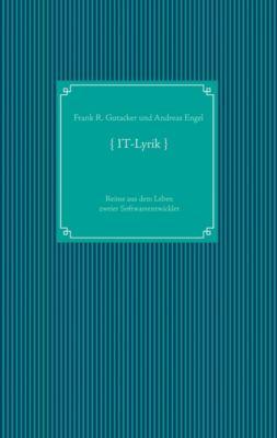 IT-Lyrik, Frank R. Gutacker