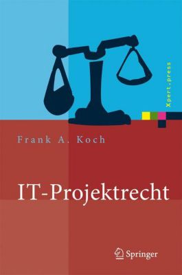 IT-Projektrecht, Frank A. Koch