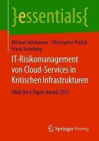 IT-Risikomanagement von Cloud-Services in Kritischen Infrastrukturen, Michael Adelmeyer, Christopher Petrick, Frank Teuteberg