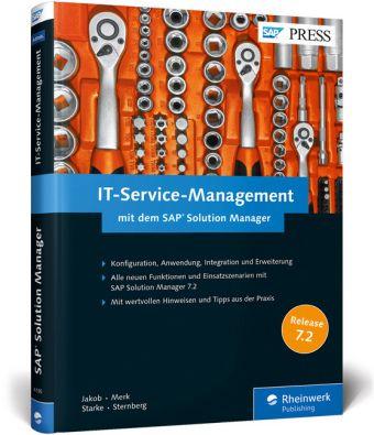 IT-Service-Management mit dem SAP Solution Manager, Robert Jakob, Philipp Merk, Mandy Starke, Torsten Sternberg