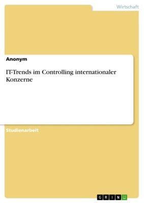 IT-Trends im Controlling internationaler Konzerne