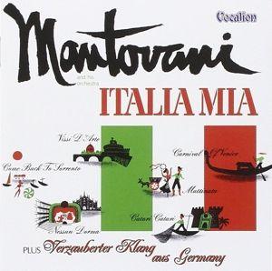 Italia Mia - Verzauberter Klang, Mantovani