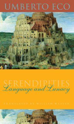 Italian Academy Lectures: Serendipities, Umberto Eco
