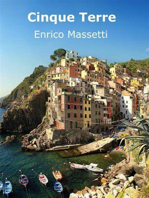 Italian cities: Cinque Terre, Enrico Massetti