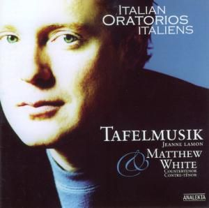 Italian Oratorios, M. White, J. Lamon, Tafelmusik