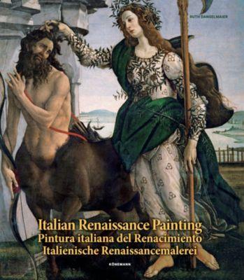 Italian Renaissance Painting - Ruth Dangelmaier |