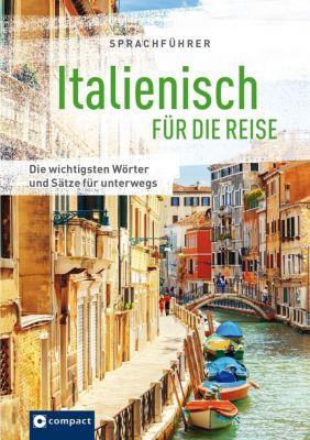 Italienisch für die Reise, Mike Hillenbrand, Loredana Marini, Caterina Pietrobon