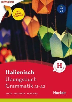 Italienisch – Übungsbuch Grammatik A1/A2, Gianluca Pedrotti