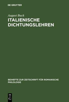 Italienische Dichtungslehren, August Buck