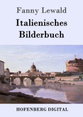 Italienisches Bilderbuch, Fanny Lewald