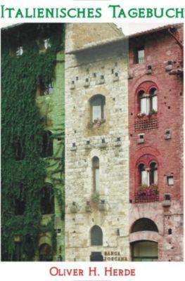Italienisches Tagebuch, Oliver H. Herde