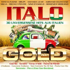 Italo Gold - 30 unvergessene Hits aus Italien, Diverse Interpreten