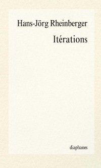 Iterations, Hans-Jorg Rheinberger