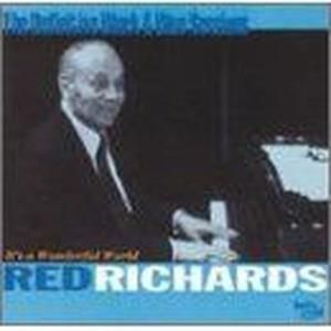 It'S A Wonderful World, Red Richards