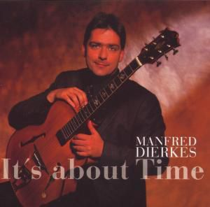 It's About Time, Manfred Dierkes