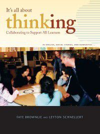 It's All About Thinking, Faye Brownlie, Leyton Schnellert