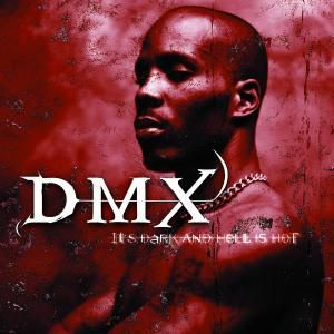 It's Dark And Hell Is Hot, Dmx