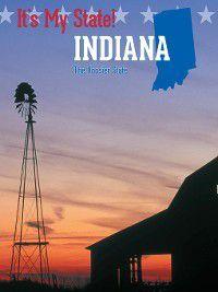 It's My State!: Indiana, Ruth Bjorklund, Richard Hantula, Kathleen Derzipilski