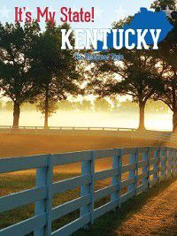It's My State!: Kentucky, William McGeveran, Gerry Boehme, Ann Graham Gaines