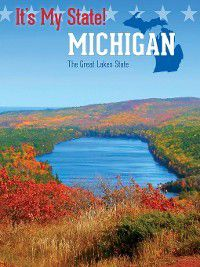 It's My State!: Michigan, Johannah Haney, Richard Hantula, Petra Miller