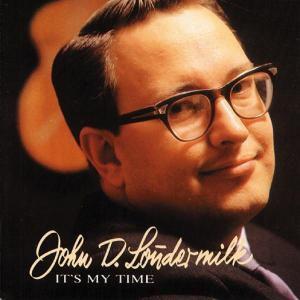 It'S My Time, John D. Loudermilk