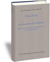 Itzt kommen die Soldaten, Tilman Venzl