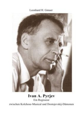 Ivan A.Pyrjev - Leonhard Gmür |