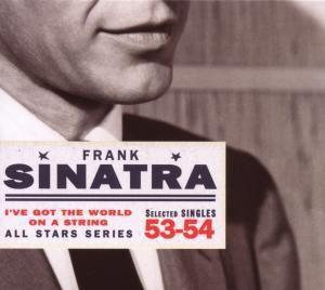 I'Ve Got The World On A String, Frank Sinatra