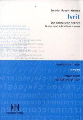 Ivrit, Die hebräische Schrift lesen und schreiben lernen, Smadar Raveh-Klemke
