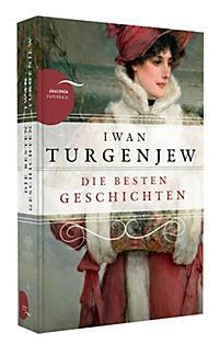 Iwan Turgenjew - Die besten Geschichten - Produktdetailbild 1