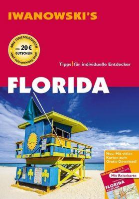 Iwanowski's Florida - Reiseführer von Iwanowski, m. 1 Karte, Michael Iwanowski