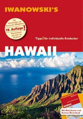 Iwanowski's Hawaii - Reiseführer von Iwanowski, Armin E. Möller