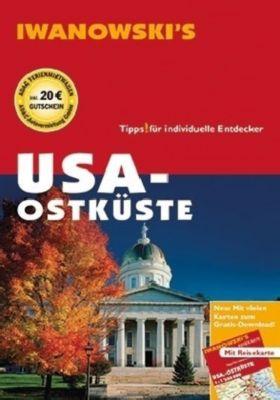 Iwanowski's USA Ostküste - Reiseführer von Iwanowski, m. 1 Karte, Margit Brinke, Peter Kränzle
