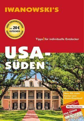 Iwanowski's USA - Süden, Dirk Kruse-Etzbach, Marita Bromberg