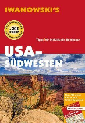 Iwanowski's USA - Südwesten, Dirk Kruse-Etzbach, Marita Bromberg