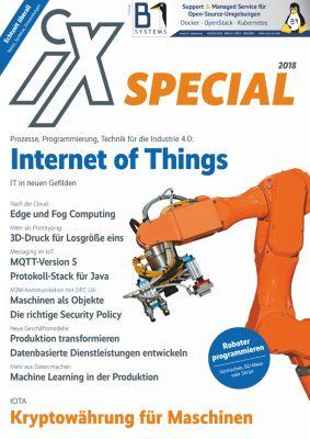 iX: iX Special 2018 - Industrial Internet of Things, iX-Redaktion