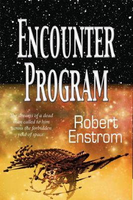 IXT Universe: Encounter Program (IXT Universe), Robert Enstrom
