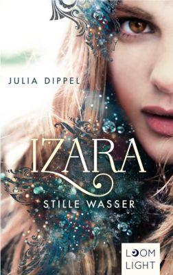 Izara: Izara 2: Stille Wasser, Julia Dippel