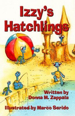 Izzy's Hatchlings, Donna M. Zappala