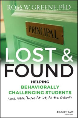 J-B Ed - Reach and Teach: Lost and Found, Ross W. Greene