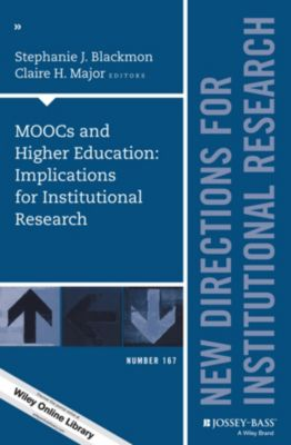 J-B IR Single Issue Institutional Research: MOOCs and Higher Education