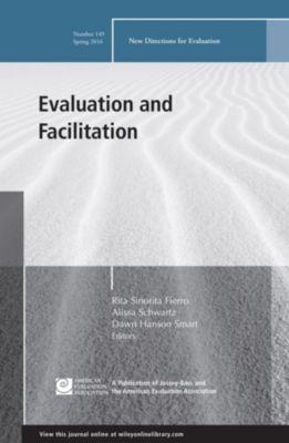 J-B PE Single Issue (Program) Evaluation: Evaluation and Facilitation, Alissa Schwartz, Dawn Hanson Smart, Rita Sinorita Fierro