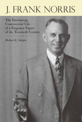 J. Frank Norris, Michael E. Schepis