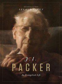 J. I. Packer, Leland Ryken