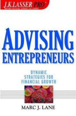 J.K. Lasser Pro.: Advising Entrepreneurs, Marc J. Lane
