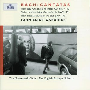 J.S. Bach: Cantatas for the 11th Sunday after Trinity, John Eliot Gardiner, Ebs