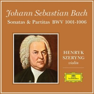 J.S. Bach: Sonata For Violin Solo No.1 In G Minor, BWV 1001, Partita For Violin Solo No.1 In B Minor, BWV 1002, Henryk Szeryng
