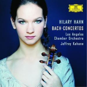 J.S.Bach: Violin Concertos, Hahn, Kahane, Los Angeles Chamber Orchestra